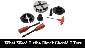 What Wood Lathe Chuck Should I Buy?